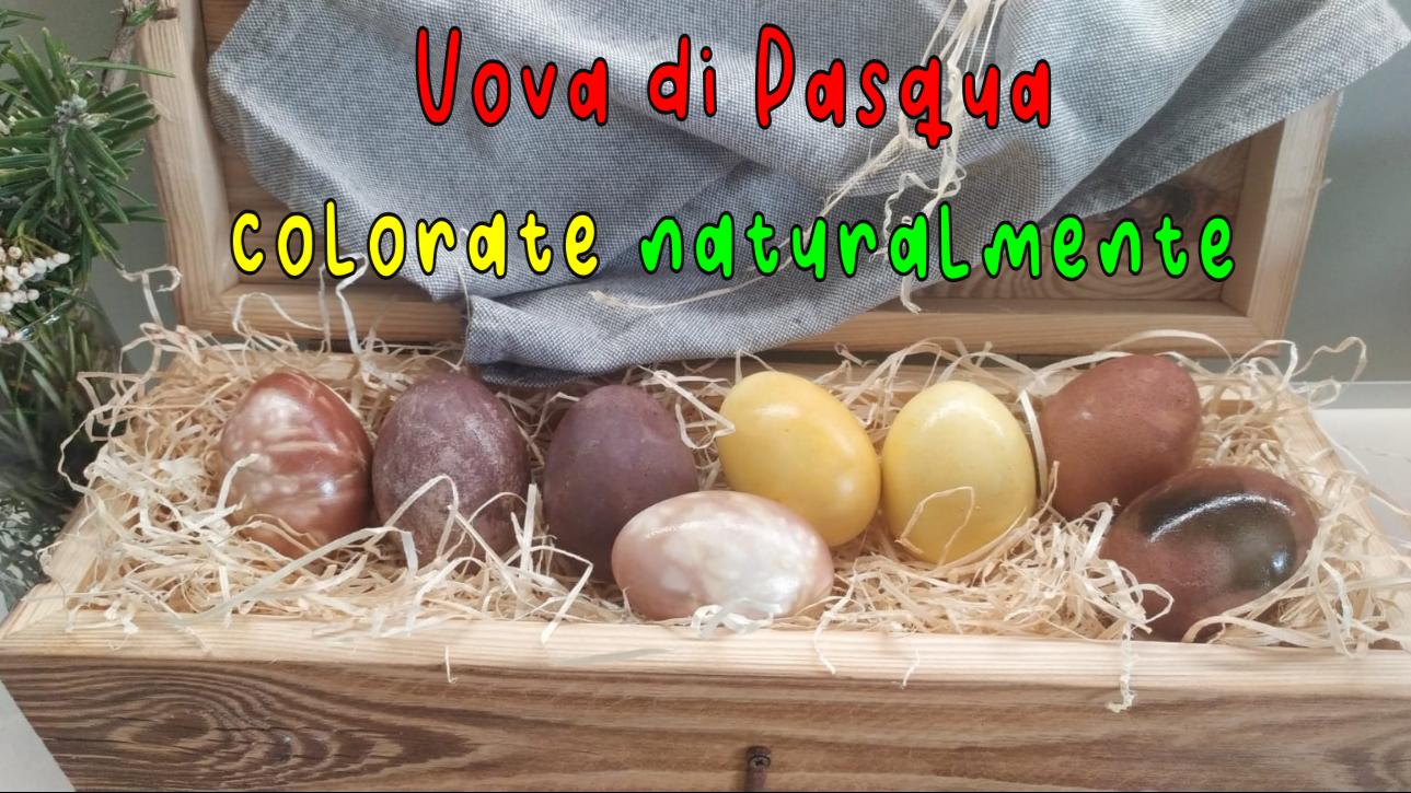 uova di pasqua colarate naturali